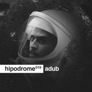 hipodrome podcast 019 - adub