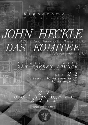 John Heckle in Hipodrome @ Zen Garden Lounge (Sibiu) 27.10.2012