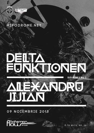 Delta Funktionen in Hipodrom @ Bohemian Flow (Sibiu) 09.11.2013