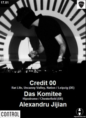 Hipodrome pres. Credit 00 @ Control Club (Bucharest) 17.01.2015