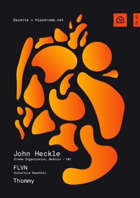 Gazette x Hipodrome: John Heckle